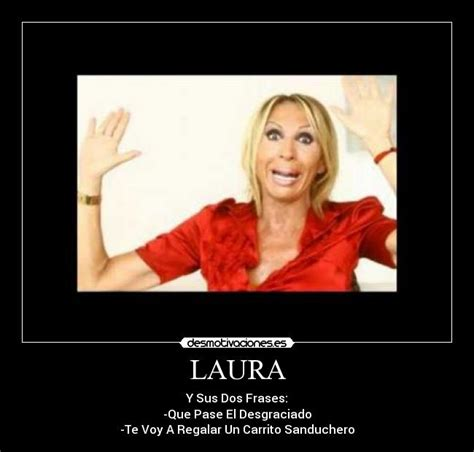 Laura Meme - laura meme 28 images memes de laura leon car interior design the gallery for gt senorita