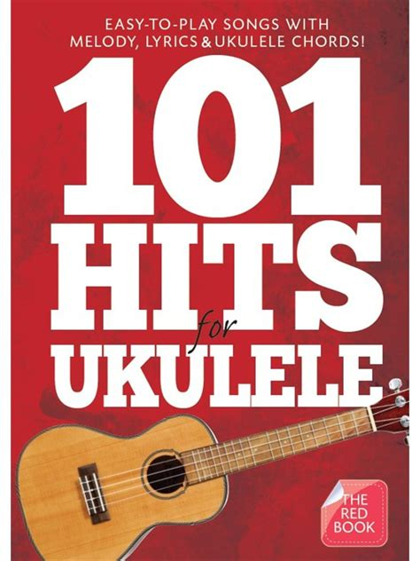 Click on a ukulele book below for more information, audio tracks and videos. 101 Hits For Ukulele (The Red Book) - Kenny's Music