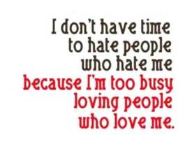 Too Busy Loving People Who Love Me