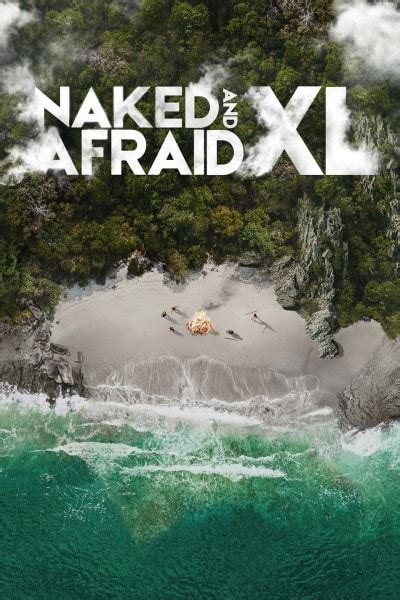Naked And Afraid Xl Season Watch Online On Primewire