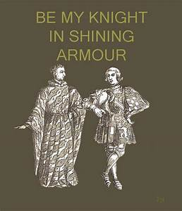 Be My Knight In Shining Armour Two Men by Eric Kempson