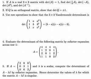 Inverse Matrix Berechnen Determinante : solved if a is a real 3x3 matrix with det a 1 find d ~ Themetempest.com Abrechnung