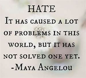 Quotes About No Hate. QuotesGram