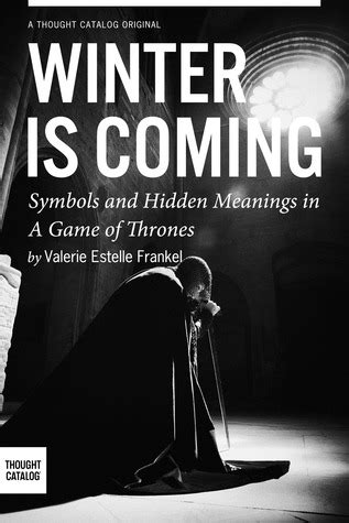 winter  coming symbols  hidden meanings   game