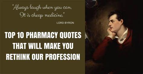 pharmacy quotes     rethink  profession
