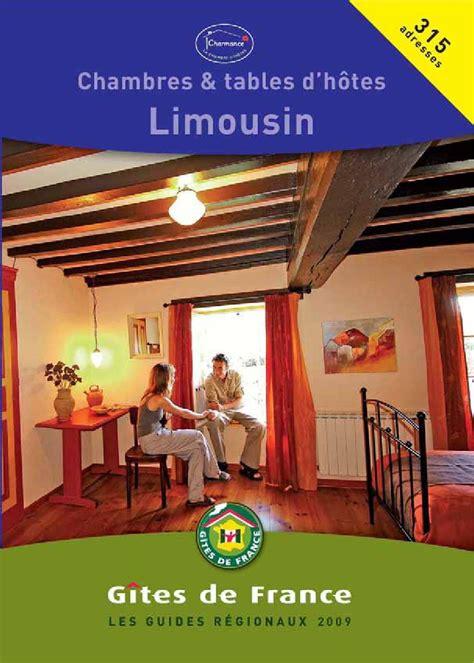 guide des chambres d hotes guide chambre d h 244 tes limousin 2009 by isabelle sautereau