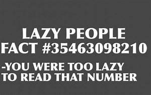 Quotes About Hate Lazy People. QuotesGram