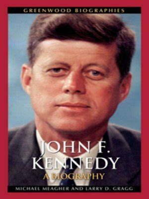 John F Kennedy By Michael E Meagher Ph D 183 Overdrive