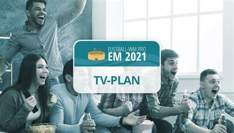 Wann findet das turnier statt? EM 2021 TV-Übertragung im Fernsehen: Alle Sender   EM 2020