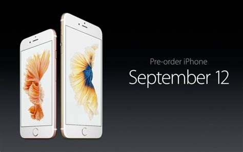 iphone 6s pre order iphone 6s and iphone 6s plus release date set for