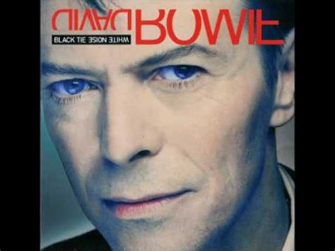 David Bowie  Black Tie White Noise Full Album(1993) Youtube