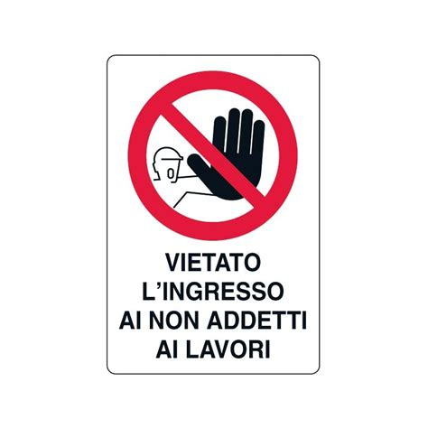 Cartello Vietato L Ingresso cartello vietato l ingresso 30x20 cm giemmeargenta it
