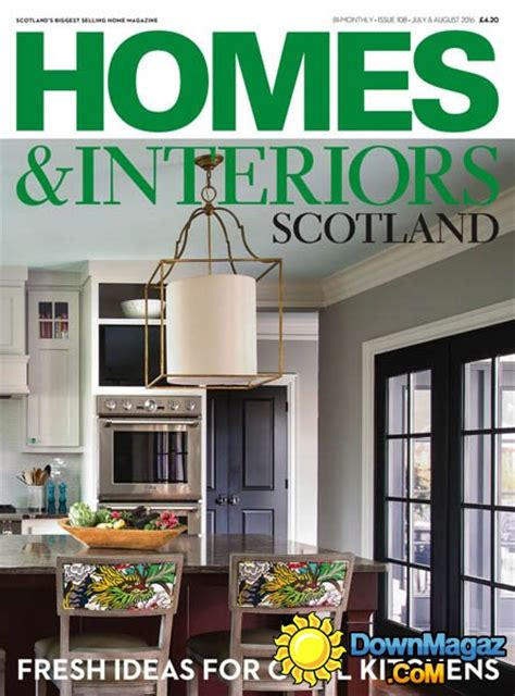 homes interiors scotland july august 2016