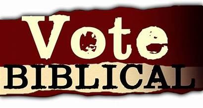Vote Biblical Truth Voting God Fear