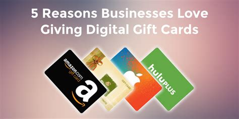 businesses love  digital gift cards  gifts