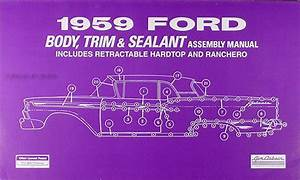 1959 Ford Car And Ranchero Wiring Diagram Manual Reprint