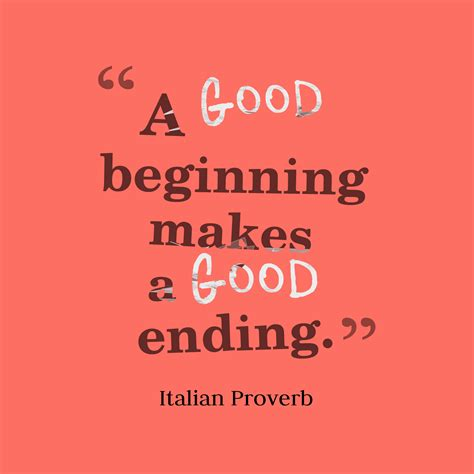 good beginning   good  quotes picture