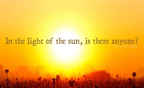 Quotes About The Sun Quotes Sun Quotesgram