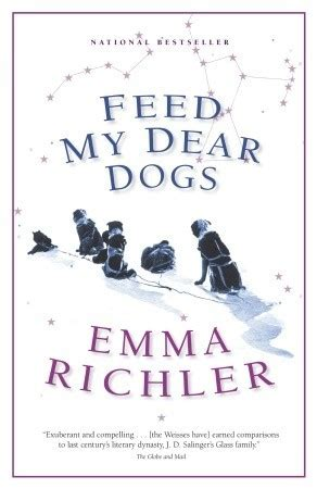 feed  dear dogs  emma richler reviews discussion