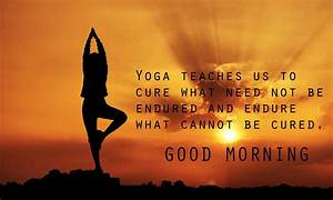 Good Morning Yoga Fresh Quotes