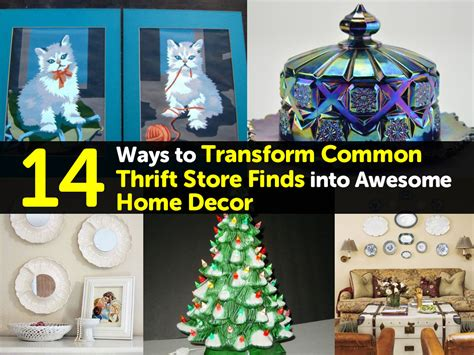 14 Ways To Transform Common Thrift Store Finds Into