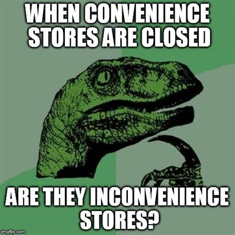 Convenience Store Meme - convenience store meme 28 images convenience store name fail by ben meme center the devils