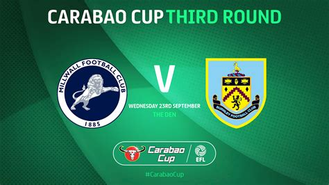 Millwall to host Burnley in Carabao Cup Third Round - News ...