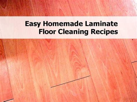 laminate floor cleaning tips easy homemade laminate floor cleaning recipes