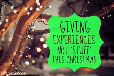 giving experiences not stuff this christmas