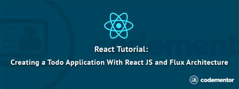 react js react tutorial creating a simple application using react js and flux architecture codementor
