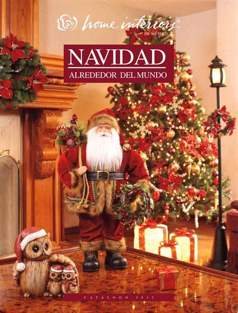 catalogo home interiors catálogo navideño hi 2013 by grupo gem issuu