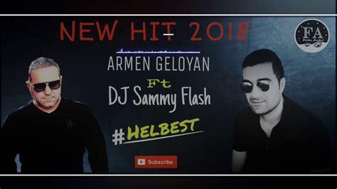 Armen Geloyan Ft. Dj Sammy Flash #helbest (official Audio