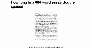 800 word essay good english essays examples 500 word essay is how