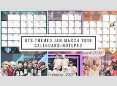 [BTS PrintOuts] JANMAR 2018 Calendars + Notepad YouTube