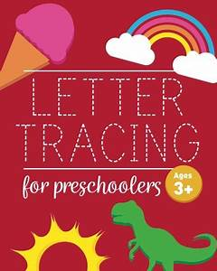 free alphabet tracing printables With trace letters ages 3 5