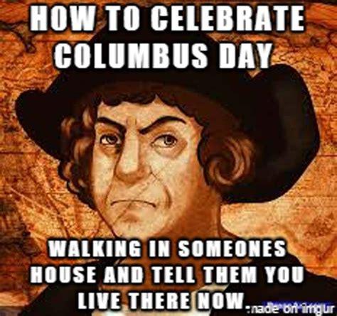 Columbus Day Meme - columbus day 2015 best funny gifs memes heavy com