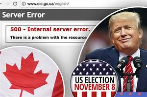 US Election: Canadian immigration website crashes as Trump ...