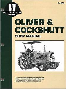 Oliver  U0026 Cockshutt Petrol  U0026 Diesel Farm Tractor Owners Service  U0026 Repair Manual 0872883728
