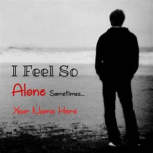 Boy Feeling Alone Quotes | www.imgkid.com - The Image Kid ...