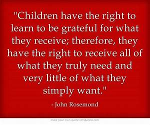 Children have the right to learn to be grateful for what ...