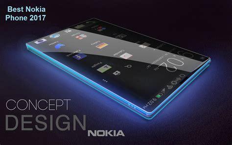 best smartphone 2017 best nokia phone 2017 upcoming nokia smartphones 2017 price
