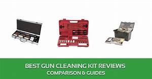 Best Gun Cleaning Kit Reviews  U2013 2020 Top Picks And Buyer U2019s
