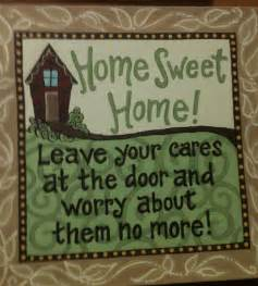 Home Sweet Home Quotes and Sayings