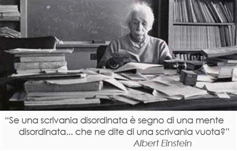 se una scrivania disordinata 232 segno di una mente - Einstein Scrivania