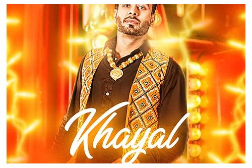 mankirt aulakh songs download khayal