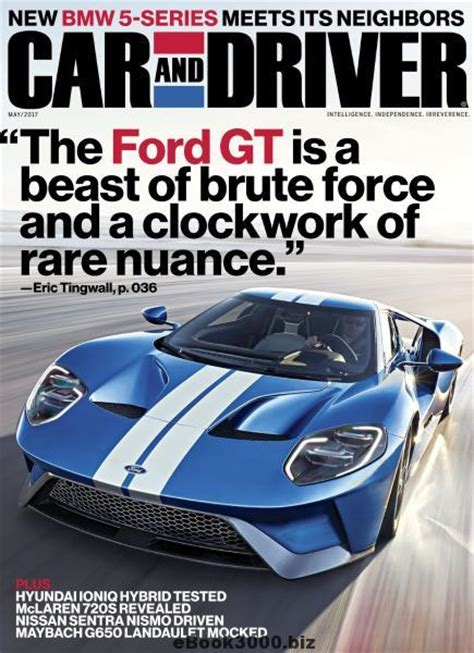 car and driver car and driver usa may 2017 free pdf magazine