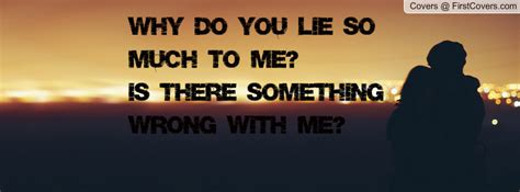 why you lie quotes