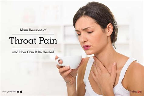 Main Reasons Of Throat Pain And How Can It Be Healed By