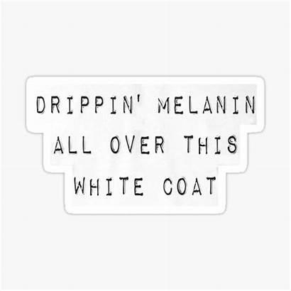 Melanin Drippin Stickers Redbubble Sticker