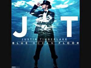 blue ocean floor by justin timberlake lyrics youtube With the ocean floor lyrics